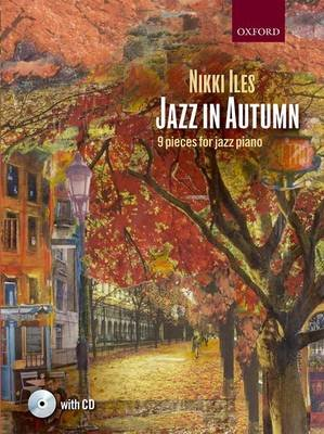Jazz in Autumn + CD - Nine pieces for jazz piano (Sheet music): Nikki Iles