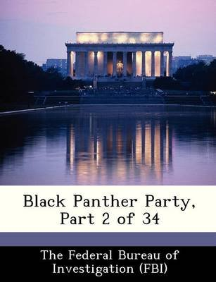 Black Panther Party, Part 2 of 34 (Paperback):