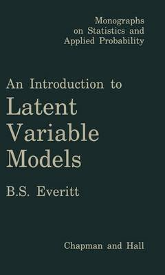 An Introduction to Latent Variable Models (Paperback): B Everett