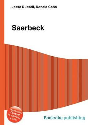 Saerbeck (Paperback): Jesse Russell, Ronald Cohn
