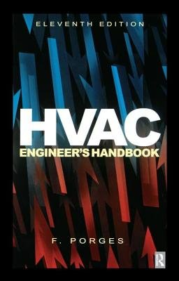 HVAC Engineer's Handbook (Hardcover, 11th New edition): F. Porges