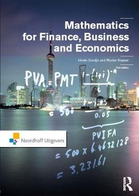 Mathematics for Finance, Business and Economics (Hardcover): Irenee Dondjio, Wouter Krasser