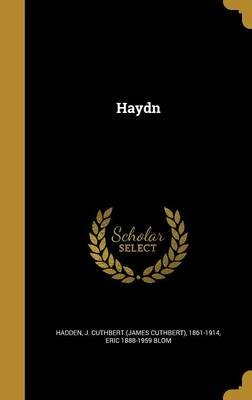 Haydn (Hardcover): J Cuthbert (James Cuthbert) 18 Hadden