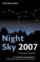 "The ""Times"" Night Sky and Starfinder 2007 (Paperback, New edition): Michael Hendrie"