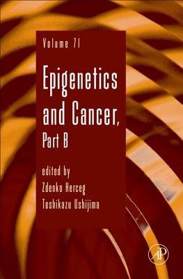 Epigenetics and Cancer (Electronic book text): Toshikazu Ushijima, Zdenko Herceg