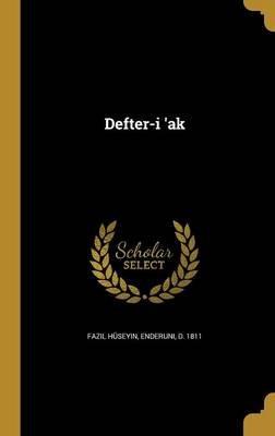 Defter-I 'ak (Turkish, Hardcover): Enderuni D 1811 Fazil Huseyin