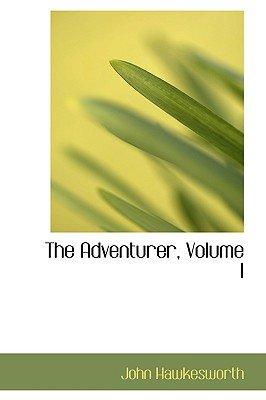 The Adventurer, Volume I (Paperback): John Hawkesworth