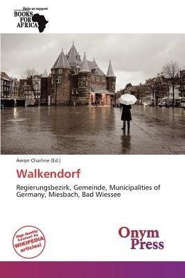Walkendorf (Paperback): Aeron Charline