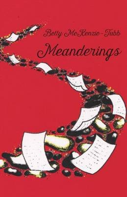Meanderings (Electronic book text): Betty McKenzie-Tubb