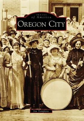 Oregon City (Paperback): Jim Tompkins