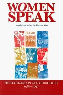 Women Speak - Reflections on Our Struggles, 1982-97 (Paperback, illustrated edition): Oxfam