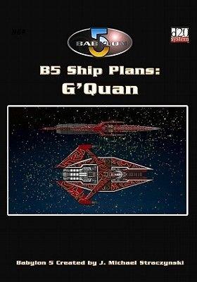 Babylon 5: Ship Plan - G'Quan (Paperback): A. Hahn, Bryan Steele