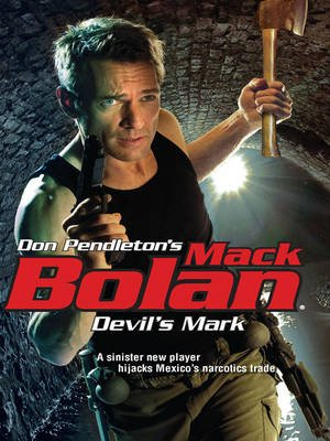 Devil's Mark (Electronic book text, ePub First edition): Don Pendleton
