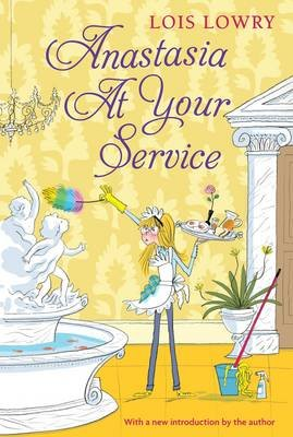 Anastasia at Your Service (Paperback): Lois Lowry