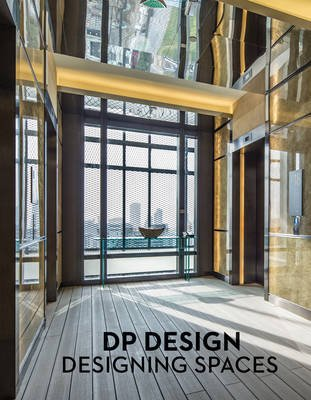 Designing Spaces - DP Architects (Hardcover): Dp Architects