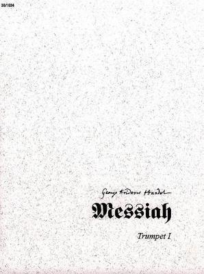 Messiah - Trumpet I (Paperback): Leonard Van Camp