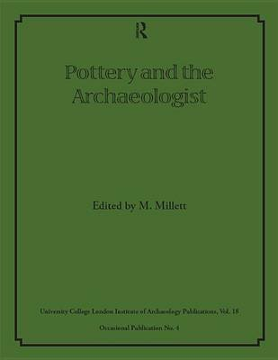 Pottery and the Archaeologist (Electronic book text): Martin Millett
