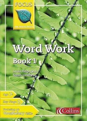 Word Work, Bk. 1 (Paperback, Re-issue): Louis Fidge, Sarah Lindsay