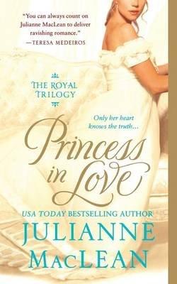 Princess in Love (Paperback): Julianne Maclean