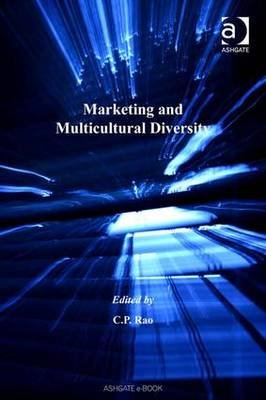 Marketing and Multicultural Diversity (Hardcover, Illustrated Ed): C.P. Rao