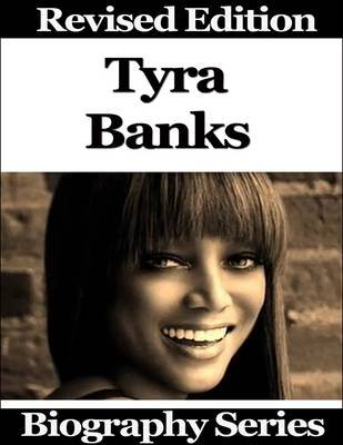 Tyra Banks - Biography Series (Electronic book text): Matt Green