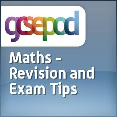 Revision and Study Skills - Maths: Revision and Exam Tips (Downloadable audio file): Dave Gale
