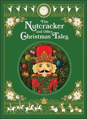 The Nutcracker and Other Christmas Tales (Hardcover): Various Authors