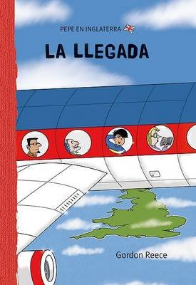 La Llegada (Spanish, Hardcover, 3rd): Gordon Reece