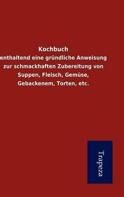 Kochbuch (German, Hardcover):