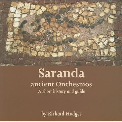 Saranda - Ancient Onchesmos - A Short History and Guide (Paperback): Richard Hodges