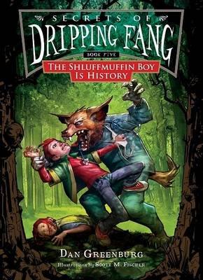 The Shluffmuffin Boy Is History (Hardcover): Dan Greenburg