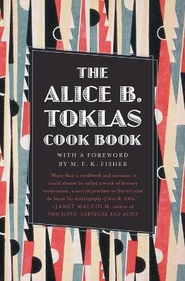 The Alice B. Toklas Cook Book (Paperback): Alice B. Toklas
