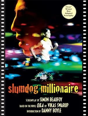 Slumdog Millionaire - The Shooting Script (Paperback): Simon Beaufoy