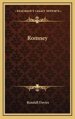 Romney (Hardcover): Randall Davies