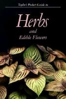 Pocket Guide to Herbs and Edible Flowers (Paperback): Norman Taylor