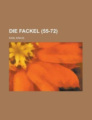Die Fackel (55-72) (English, German, Paperback): Karl Kraus