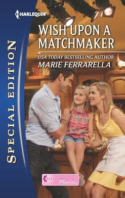 Wish Upon a Matchmaker (Paperback): Marie Ferrarella