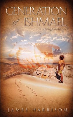 Generation of Ishmael (Paperback): James Harrison