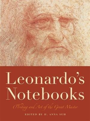 Leonardo'S Notebooks (Paperback, Annotated Ed): H. Anna Suh