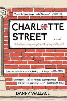 Charlotte Street (Paperback): Danny Wallace