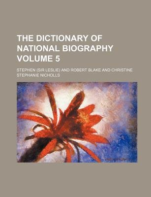 The Dictionary of National Biography Volume 5 (Paperback): Stephen