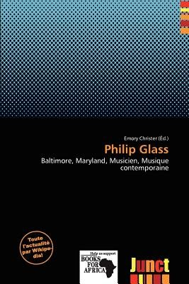 Philip Glass (French, Paperback): Emory Christer
