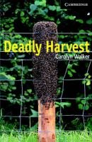 Deadly Harvest Level 6 Advanced Book with Audio CDs (3) Pack, Level 6 (Paperback): Carolyn Walker