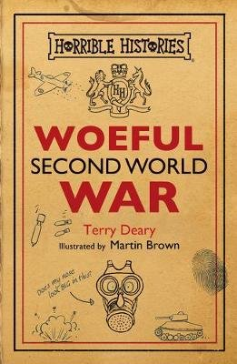 Woeful Second World War (Paperback): Terry Deary