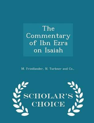 The Commentary of Ibn Ezra on Isaiah - Scholar's Choice Edition (Paperback): M. Friedlander