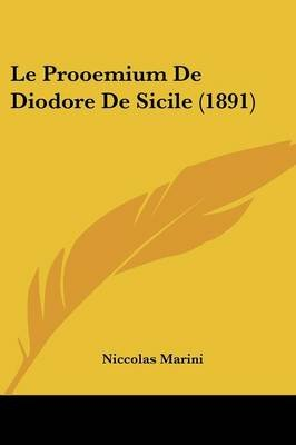 Le Prooemium de Diodore de Sicile (1891) (English, French, Paperback): Niccolas Marini
