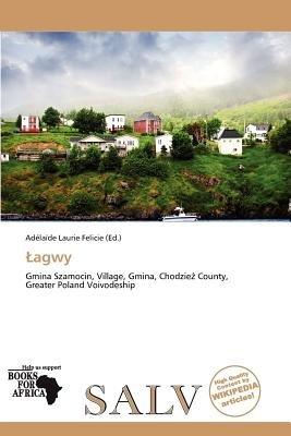 Agwy (Paperback): Ad La De Felicie