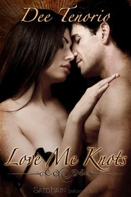 Love Me Knots (Electronic book text): Dee Tenorio