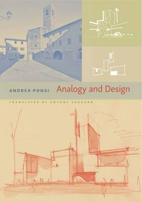Analogy and Design (Paperback): Andrea Ponsi
