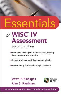 Essentials of WISC-IV Assessment (Electronic book text, 2nd Revised edition): Dawn P. Flanagan, Alan S. Kaufman